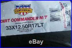 4 New Centennial Dirt Commander M/T LT 33X12.50R17 Load D 8 Ply MT Mud Tires